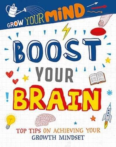 Boost Your Brain (Grow Your Mind series) by Alice Harman