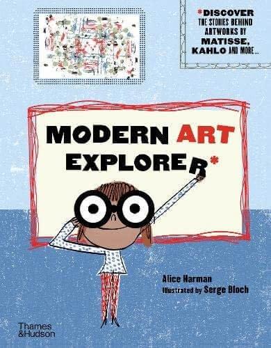 Modern Art Explorer by Alice Harman