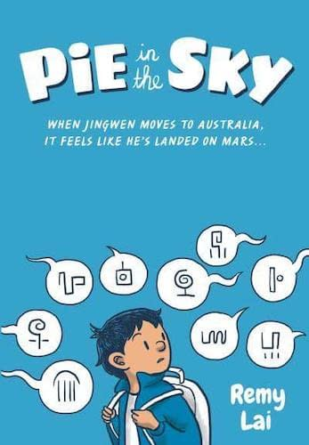 Pie in the Sky by Remy Lai - one of my children's books for adults